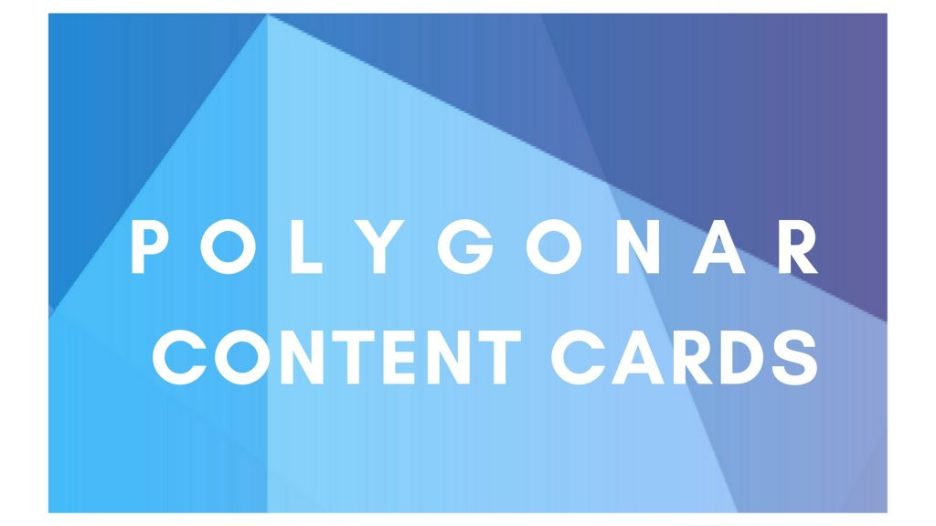 Polygonar Content Cards